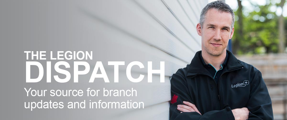 The Legion Dispatch: Your source for branch updates and information.