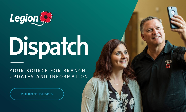 Legion Dispatch. Visit branch services.