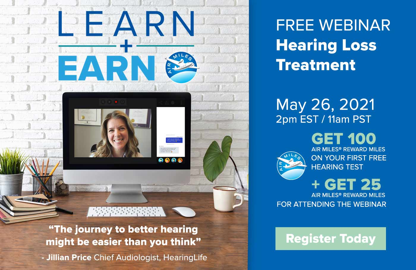 Free webinar hearing loss treatment. May 26th, 2021 2pm EST/ 11am PST. Register today.